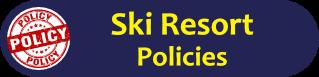 Aspen Highlands Ski Resort Policies